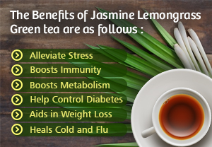 Benefits of Jasmine Lemongrass Green Tea